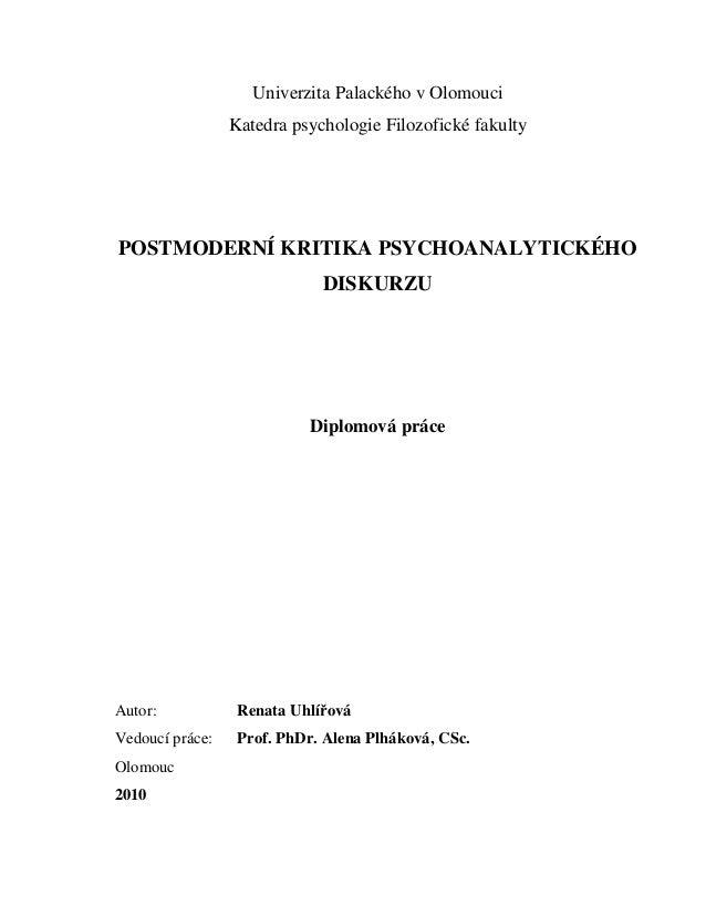 Univerzita Palackého v Olomouci                 Katedra psychologie Filozofické fakultyPOSTMODERNÍ KRITIKA PSYCHOANALYTICK...