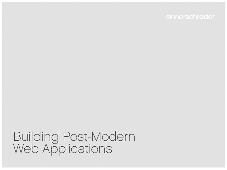 Building Post-Modern Web Applications