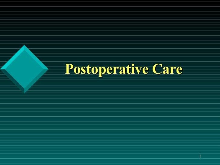 Post operative nursing care
