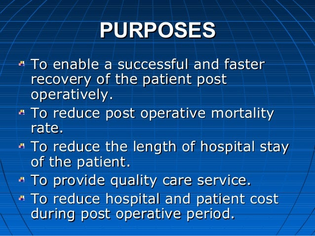 post operative nursing care Pre & post operative management of the thoracic surgical patient karen byers, pa-c henry ford hospital detroit, mi objectives 1 identification and pre operative evaluation of the thoracic post operative pain, incision care, bowel regimen most faq's.