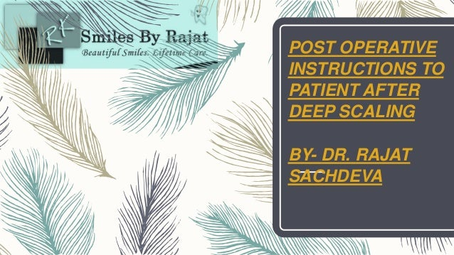 Post Operative Instructions To Patient After Deep Scaling