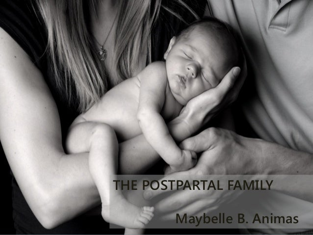 THE POSTPARTAL FAMILY        Maybelle B. Animas