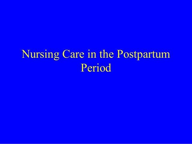 Nursing Care in the Postpartum Period