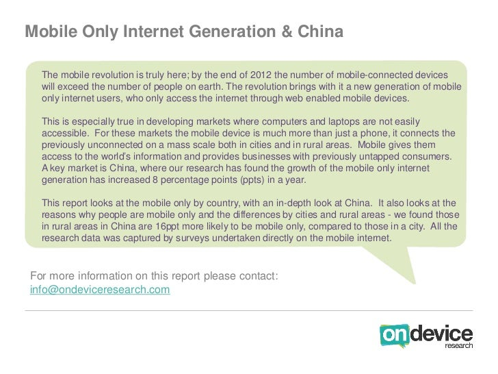 Mobile Only Internet Generation & China  The mobile revolution is truly here; by the end of 2012 the number of mobile-conn...