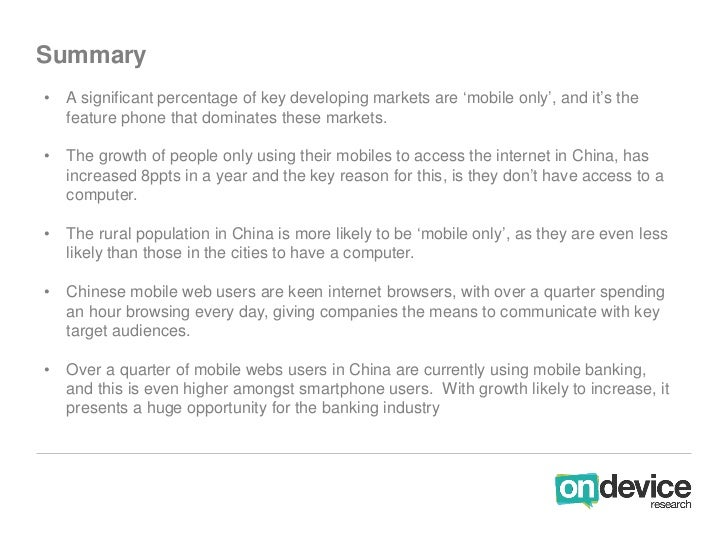 Summary•   A significant percentage of key developing markets are 'mobile only', and it's the    feature phone that domina...