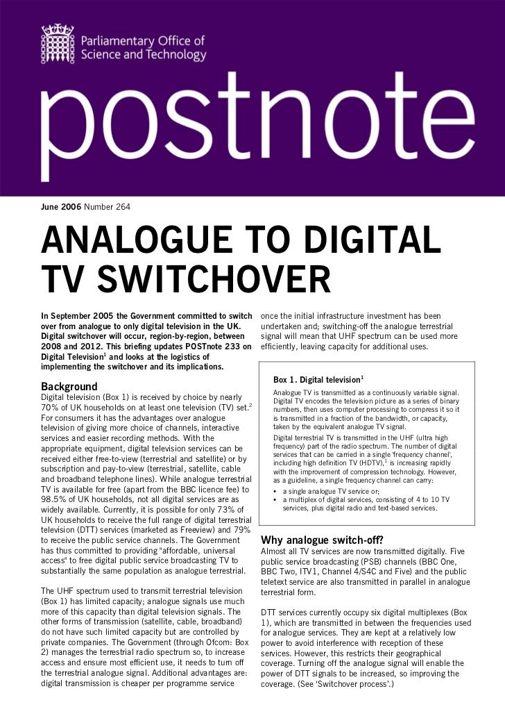 June 2006 Number 264ANALOGUE TO DIGITALTV SWITCHOVERIn September 2005 the Government committed to switch             once ...