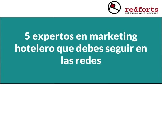 5 expertos en marketing hotelero que debes seguir en las redes