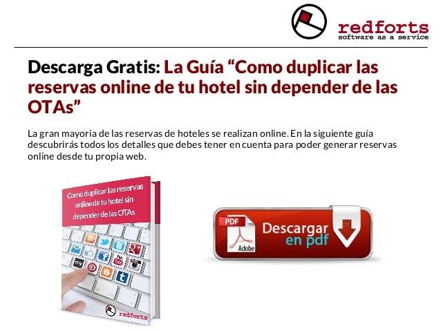 """Descarga Gratis: La Guía """"Como duplicar las reservas online de tu hotel sin depender de las OTAs"""" La gran mayoria de las r..."""