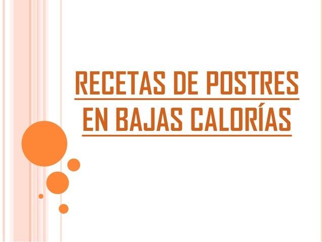 RECETAS DE POSTRES EN BAJAS CALORÍAS