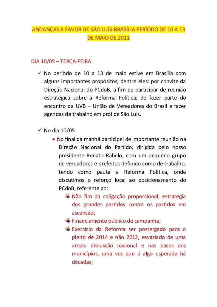 ANDANÇAS A FAVOR DE SÃO LUÍS-BRASÍLIA PERÍODO DE 10 A 13                  DE MAIO DE 2011DIA 10/05 – TERÇA-FEIRA   No per...