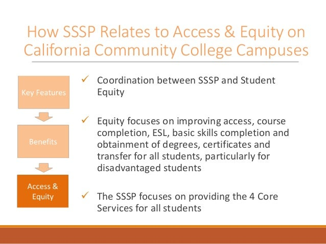 How SSSP Relates to Access & Equity on California Community College Campuses  Coordination between SSSP and Student Equit...