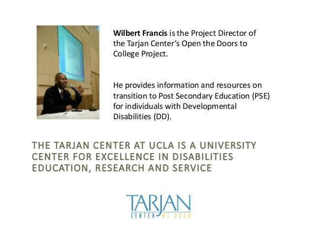 Wilbert Francis is the Project Director of the Tarjan Center's Open the Doors to College Project. He provides information ...