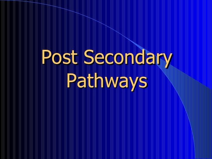 Post Secondary Pathways