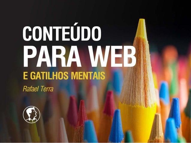 Conteúdo para Web e Gatilhos Mentais