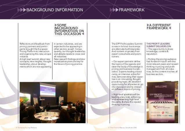 | European Pricing Platform | Post Summit Report, Stockholm 20163 The EPP Profit Leaders Summit is new in its kind: bootca...