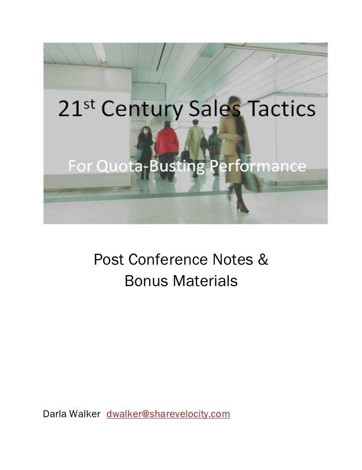 Post Conference Notes &              Bonus MaterialsDarla Walker dwalker@sharevelocity.com