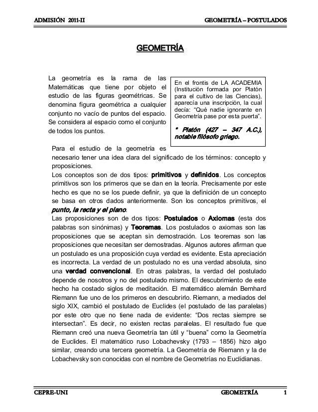 ADMISIÓN 2011-II GEOMETRÍA – POSTULADOS CEPRE-UNI GEOMETRÍA 1 GEOMETRÍA La geometría es la rama de las Matemáticas...