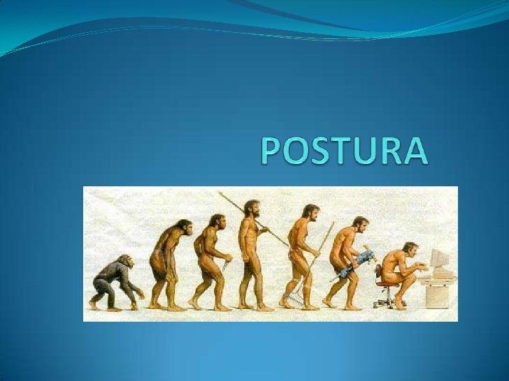 POSTURA<br />