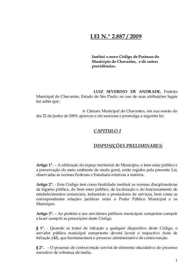 LEI N.º 2.887 / 2009                                Institui o novo Código de Posturas do                                M...