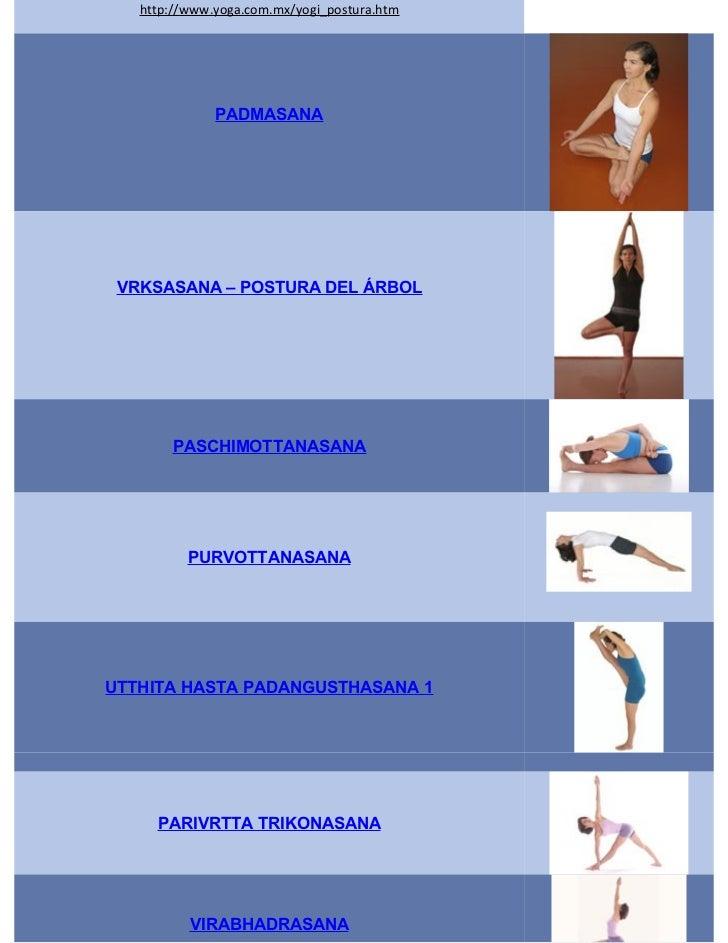http://www.yoga.com.mx/yogi_postura.htm              PADMASANA VRKSASANA – POSTURA DEL ÁRBOL       PASCHIMOTTANASANA      ...