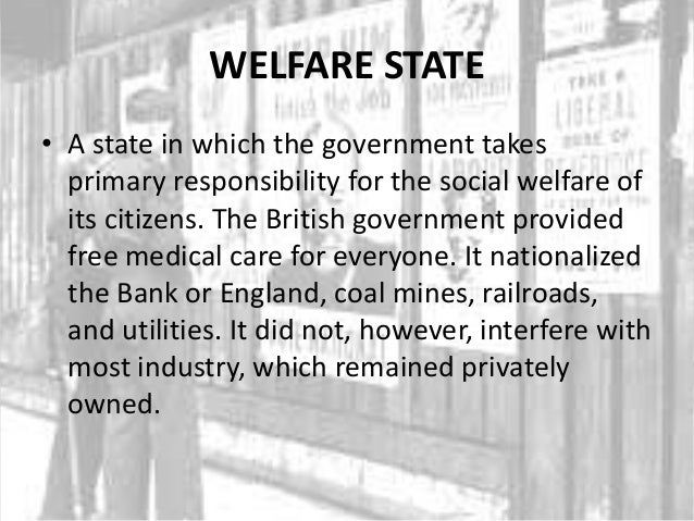 Why was the post war welfare