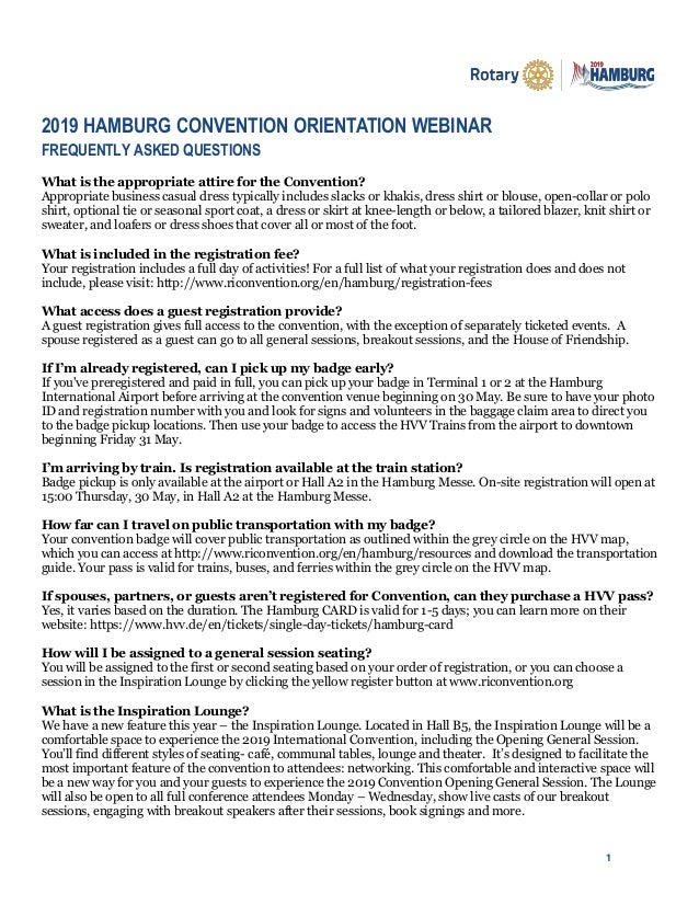 1 2019 HAMBURG CONVENTION ORIENTATION WEBINAR FREQUENTLY ASKED QUESTIONS What is the appropriate attire for the Convention...