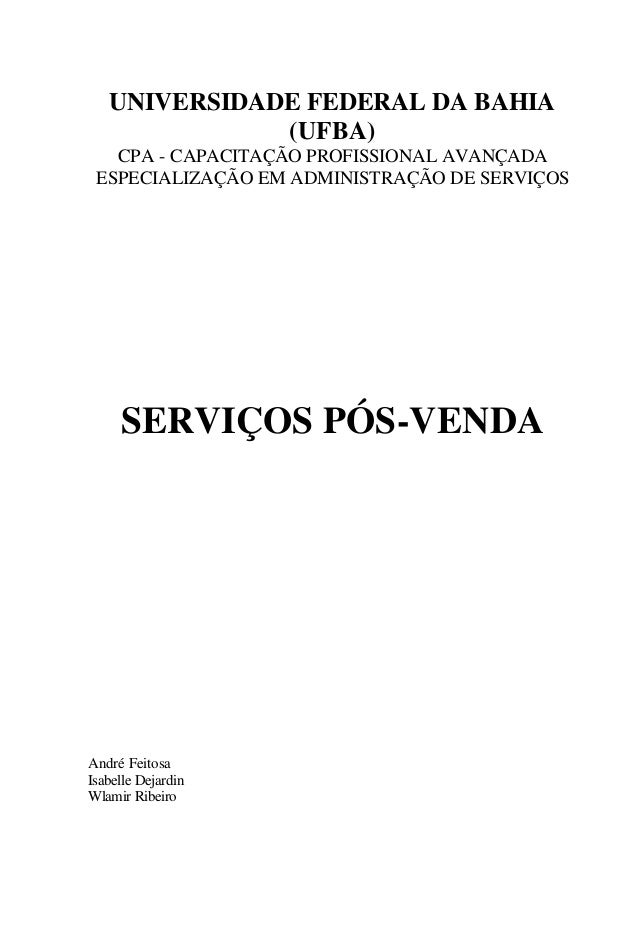 UNIVERSIDADE FEDERAL DA BAHIA (UFBA) CPA - CAPACITAÇÃO PROFISSIONAL AVANÇADA ESPECIALIZAÇÃO EM ADMINISTRAÇÃO DE SERVIÇOS S...