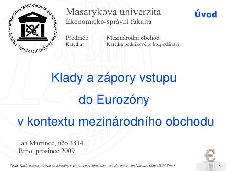 Masarykova univerzita                                                       Úvod                                     Ekono...