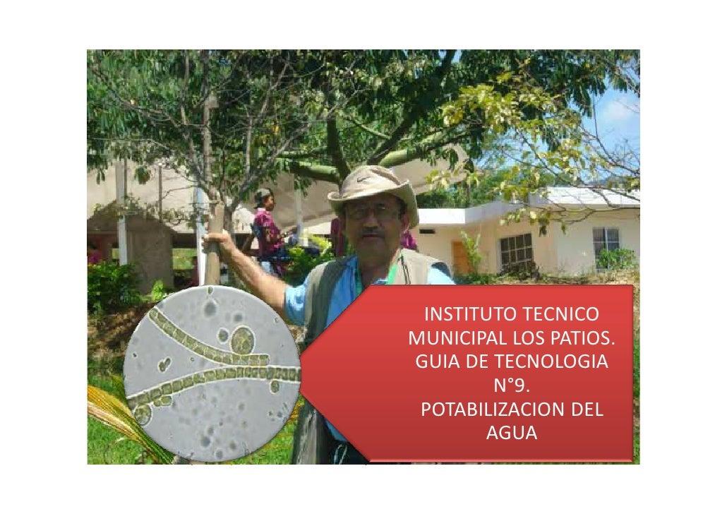 INSTITUTO TECNICOMUNICIPAL LOS PATIOS.GUIA DE TECNOLOGIA        N°9. POTABILIZACION DEL       AGUA