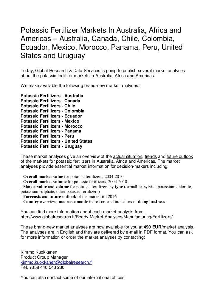 Potassic Fertilizer Markets In Australia, Africa andAmericas – Australia, Canada, Chile, Colombia,Ecuador, Mexico, Morocco...