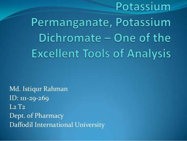 Md. Istiqur Rahman ID: 111-29-269 L2 T2 Dept. of Pharmacy Daffodil International University