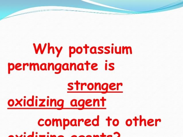 Potassium Permanganate Potassium Dichromate One Of The Excellent T