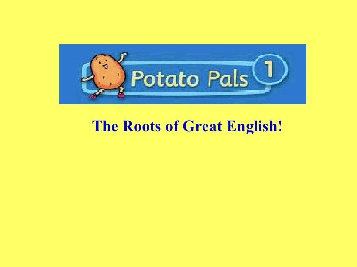 The Roots of Great English!