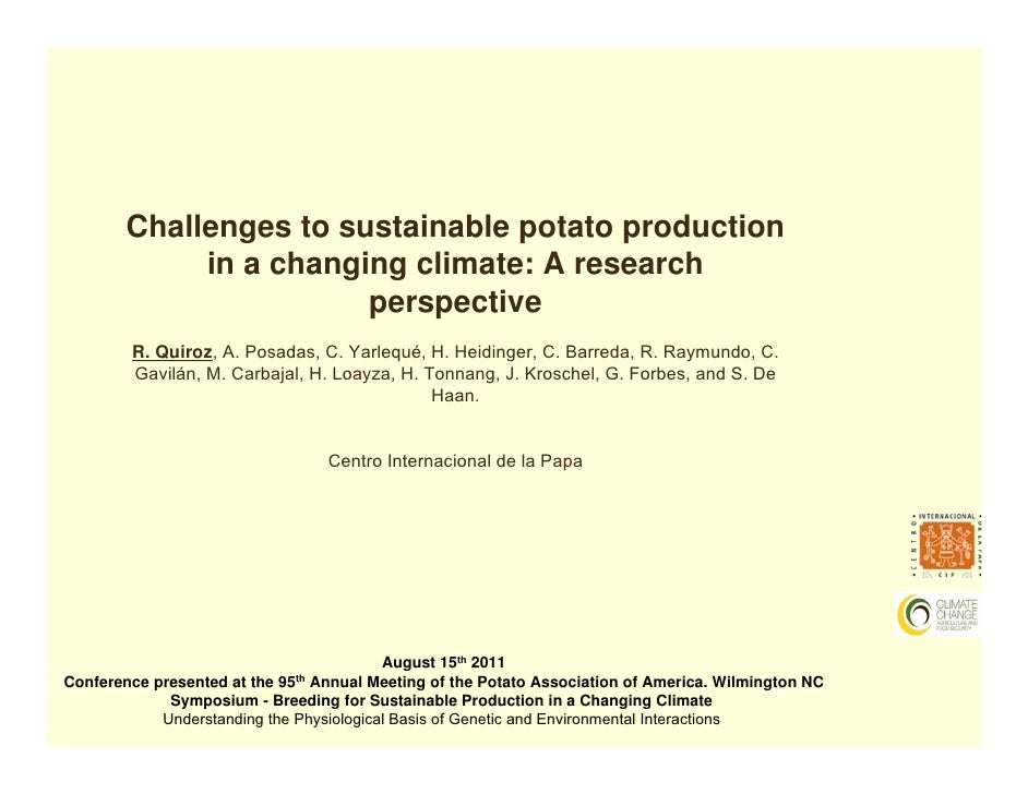 Challenges to sustainable potato production             in a changing climate: A research                        perspecti...