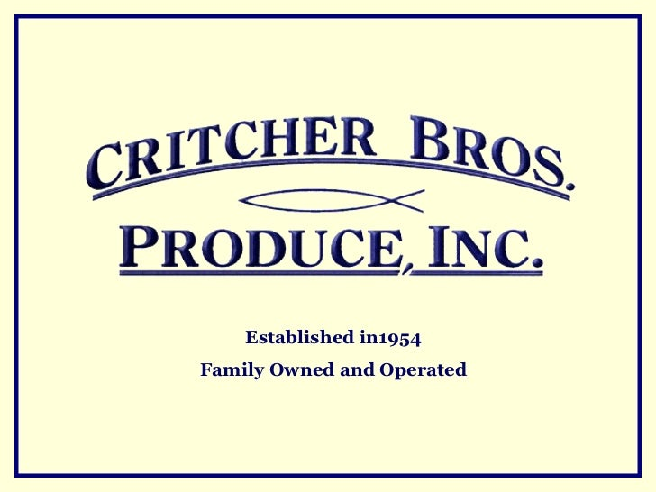 Established in1954Family Owned and Operated