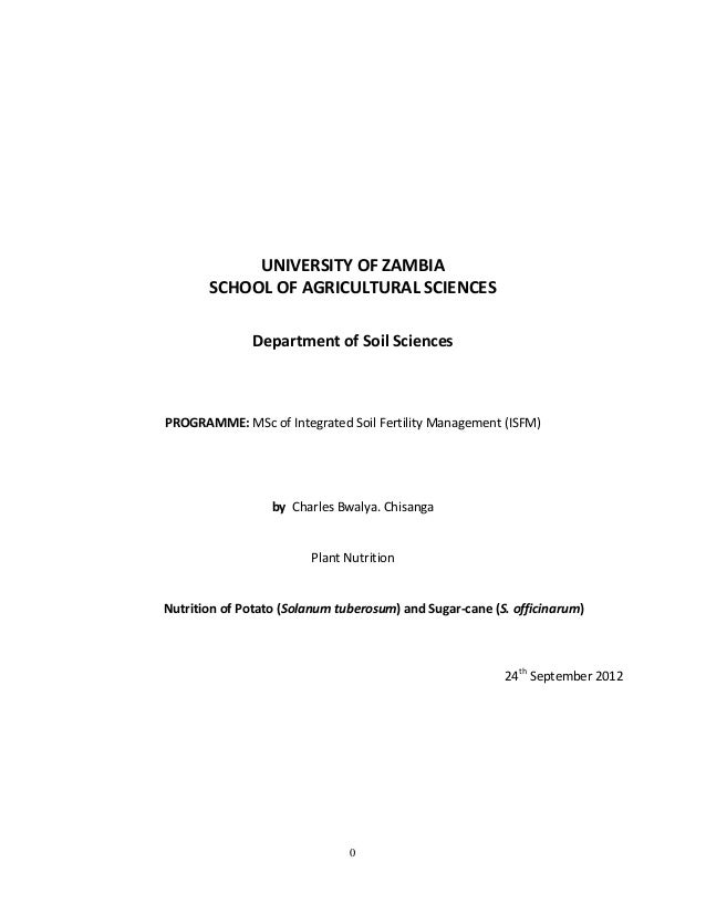 UNIVERSITY OF ZAMBIA       SCHOOL OF AGRICULTURAL SCIENCES               Department of Soil SciencesPROGRAMME: MSc of Inte...