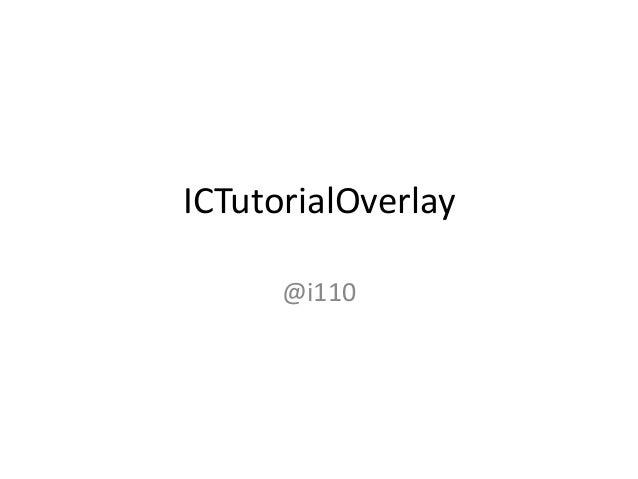 ICTutorialOverlay @i110