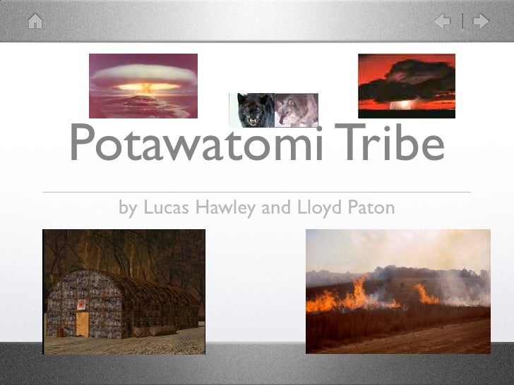 Potawatomi Tribe   by Lucas Hawley and Lloyd Paton