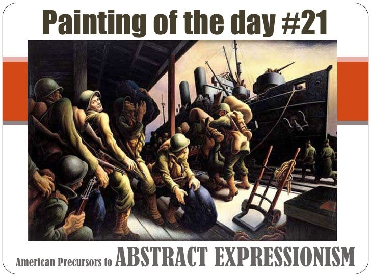 American Precursors to  ABSTRACT EXPRESSIONISM Painting of the day #21