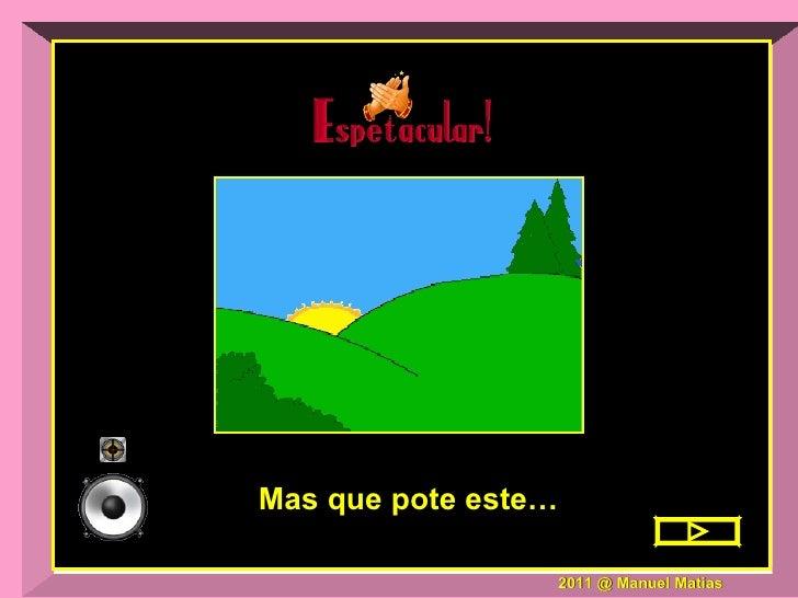 2011 @ Manuel Matias Mas que pote este…