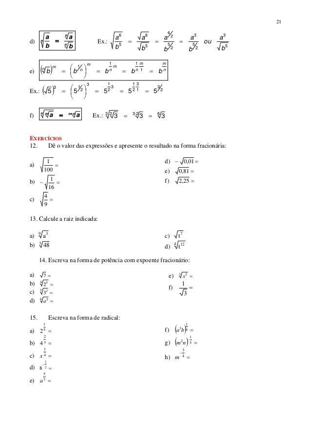 21 d) n n n b a b a  Ex.: 5 3 2 5 3 2 5 2 6 5 6 5 6 b a ou b a b a b a b a  e)   n mm n m n m n mn bbbbb     ...