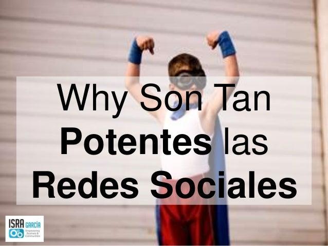 Why Son Tan Potentes las Redes Sociales