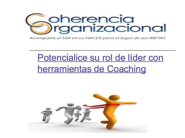 Potencialice su rol de líder con herramientas de Coaching