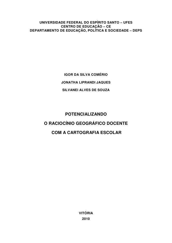 UNIVERSIDADE FEDERAL DO ESPÍRITO SANTO – UFES              CENTRO DE EDUCAÇÃO – CEDEPARTAMENTO DE EDUCAÇÃO, POLÍTICA E SOC...
