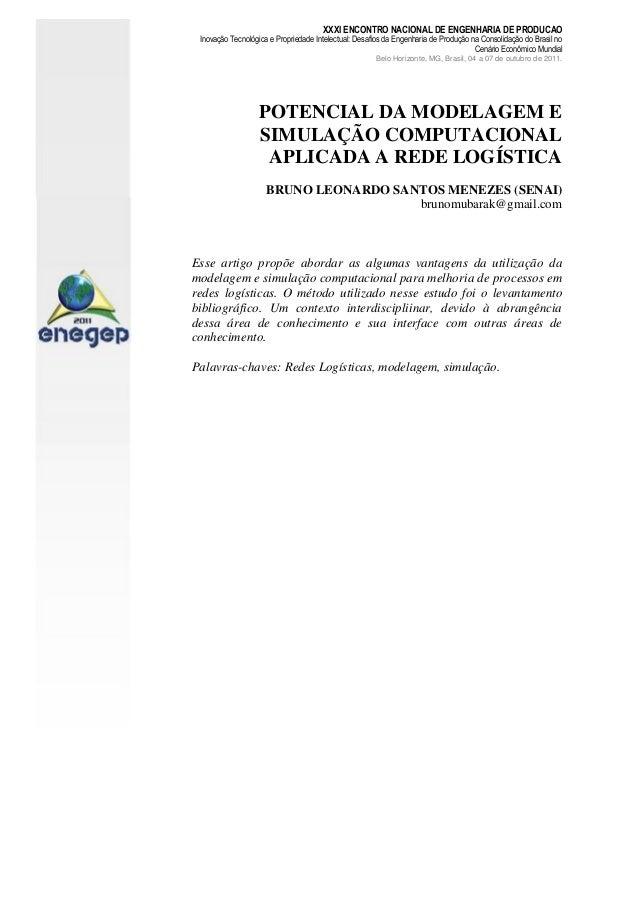 XXXI ENCONTRO NACIONAL DE ENGENHARIA DE PRODUCAO Inovação Tecnológica e Propriedade Intelectual: Desafios da Engenharia de...