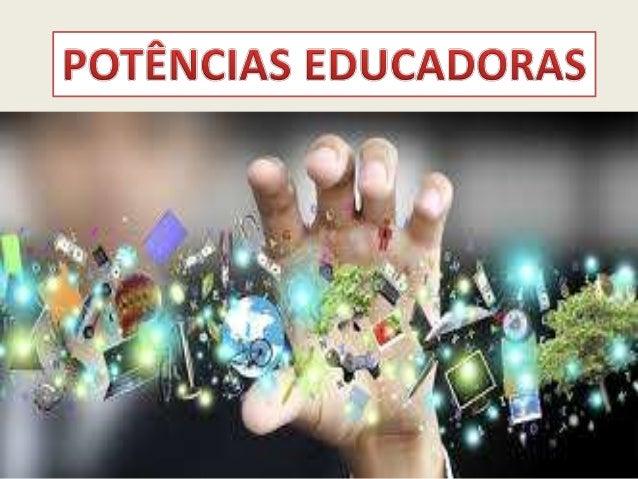 EDUCAR A AÇÃO = EDUCAÇÃO POTÊNCIA: AUTORIDADE, ENERGIA, ESTADO, FORÇA, NAÇÃO, PAÍS, PODER AÇÃO-TUDO O QUE SE FAZ AÇÃO- MAN...