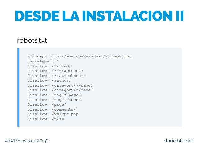 dariobf.com Sitemap: http://www.dominio.ext/sitemap.xml User-Agent: * Disallow: /*/feed/ Disallow: /*/trackback/ Disallow:...