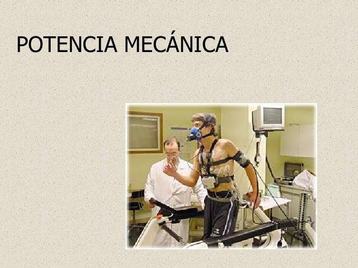 POTENCIA MECÁNICA<br />