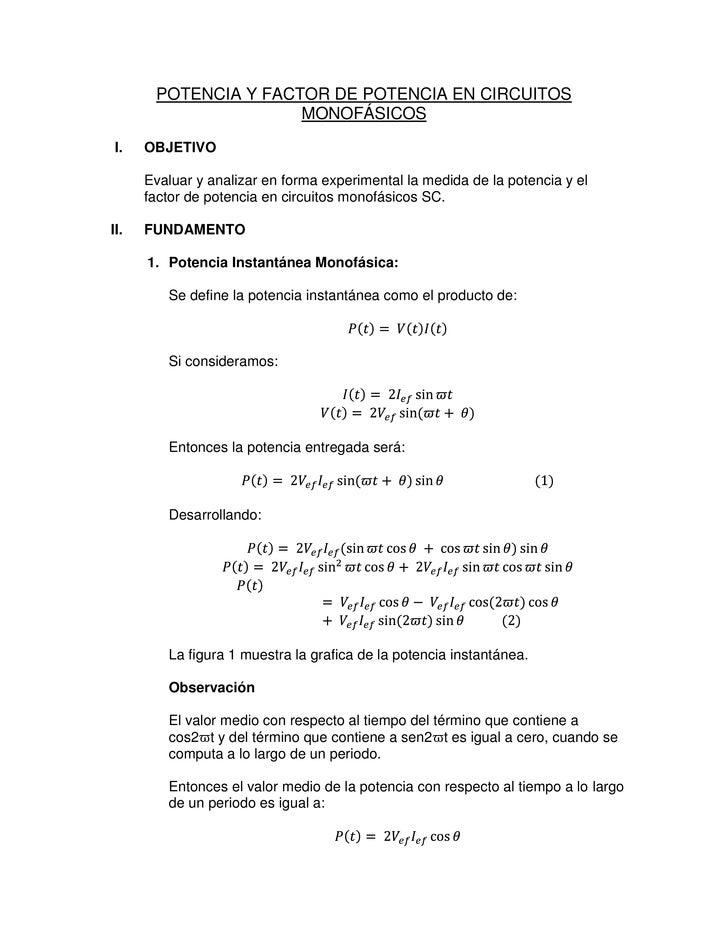 POTENCIA Y FACTOR DE POTENCIA EN CIRCUITOS                      MONOFÁSICOSI.    OBJETIVO      Evaluar y analizar en forma...
