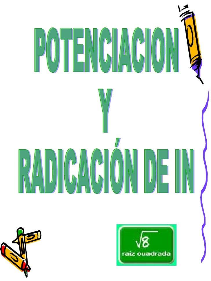 POTENCIACION Y RADICACIÓN DE IN